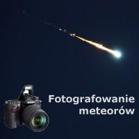 Fotografowanie meteorów