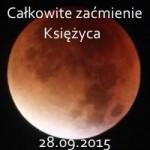 Całkowite zaćmienie SuperKsiężyca nad ranem 28 września 2015 widziane z Kopca Krakusa w Krakowie.